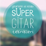 Süper Gitar Teknikleri – Murat Erturgut